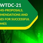 The WTDC-21 Reforms-Proposals, Recommendations, Changes for Successful Outcomes